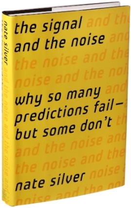 Nate Silver The Signal and the Noise why so many predictions fail but some don't statistics stats data probability statistician data visualization modeling predictive analysis