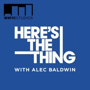 Here's The Thing Podcast