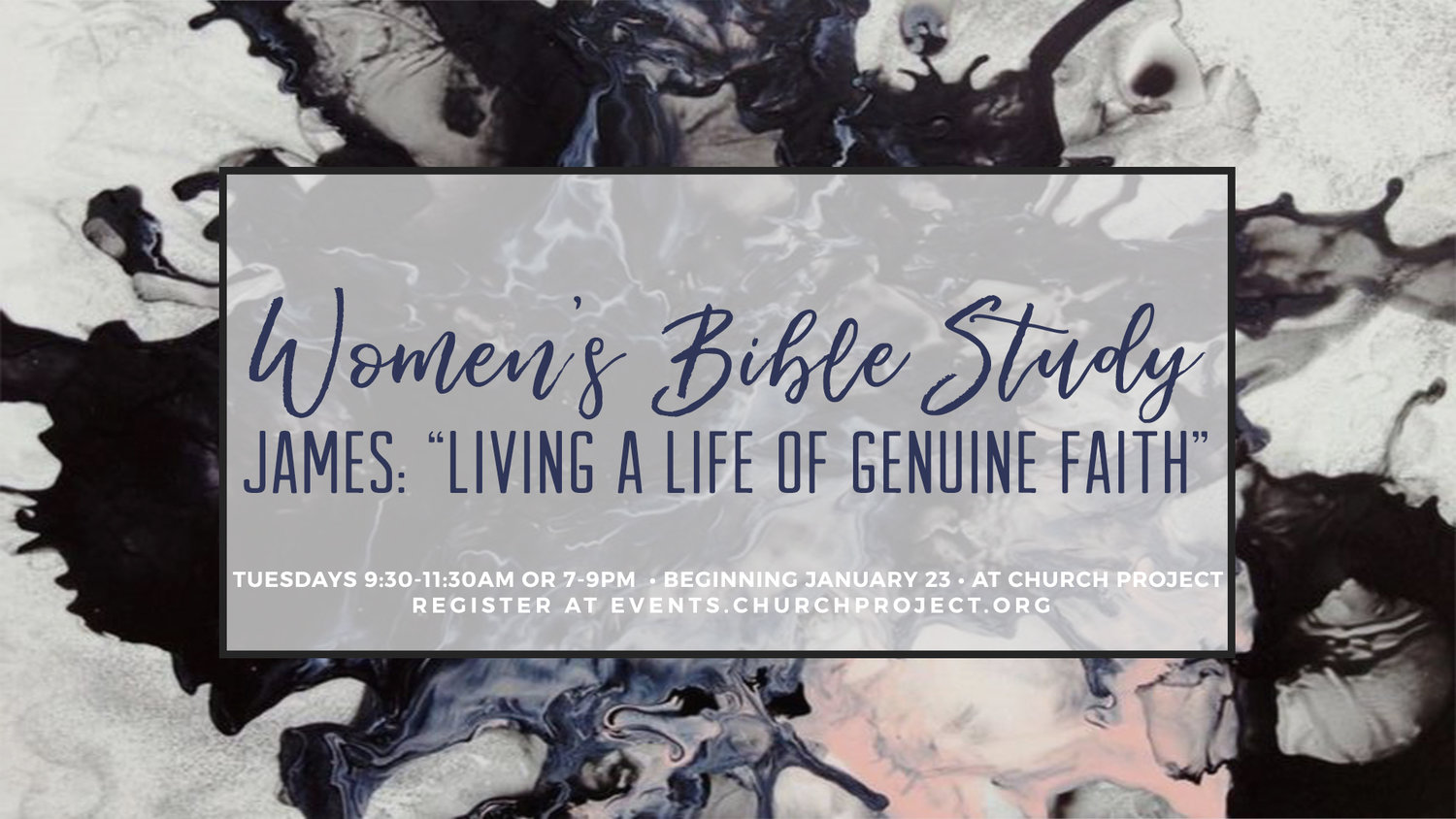 Spring Women's Bible Study: James — Church Project