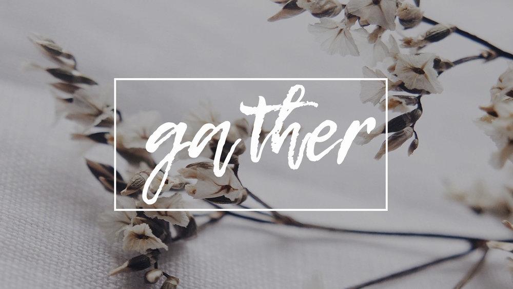 gather 1.jpg