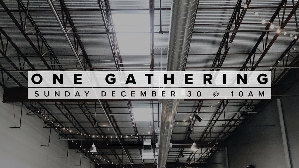 One Gathering - Dec. 30.jpg