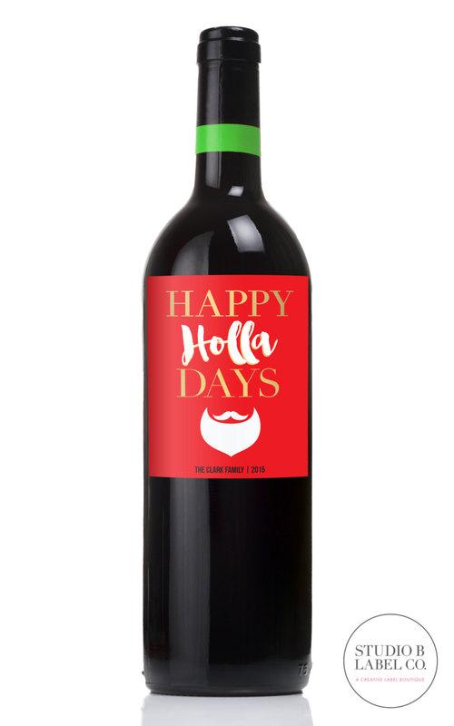 Christmas Gift Wine Labels - Happy Holla Days Santa — STUDIO B LABELS