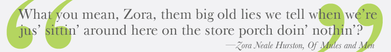 Zora Neale Hurston's quote
