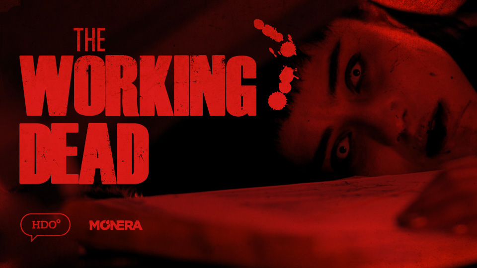 The Working Dead by HDOº