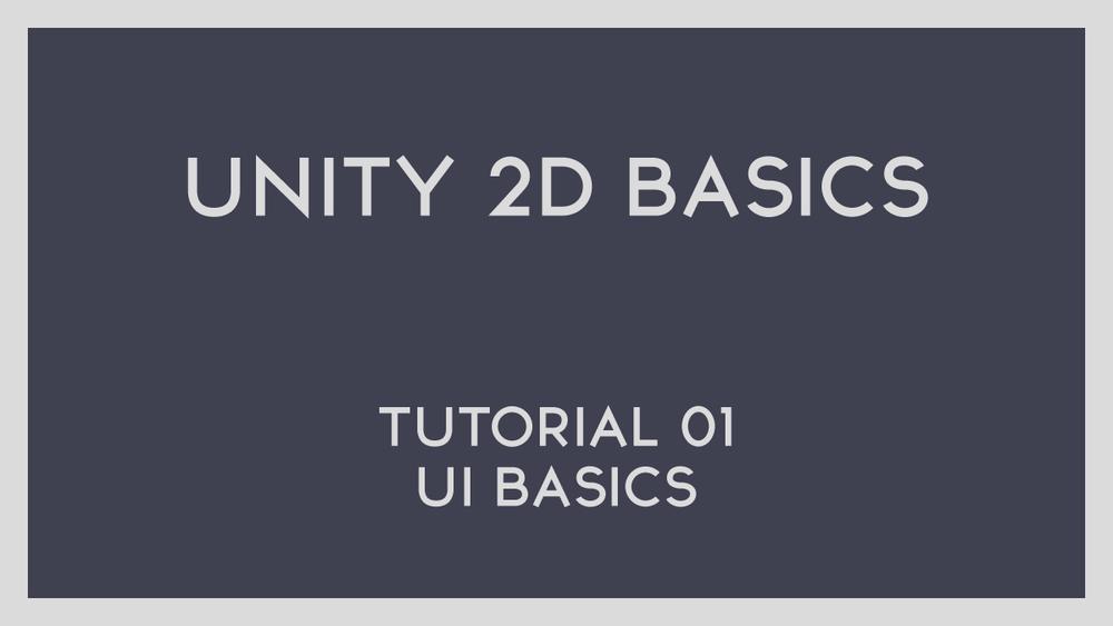 Unity 2D Basics — PHStudios