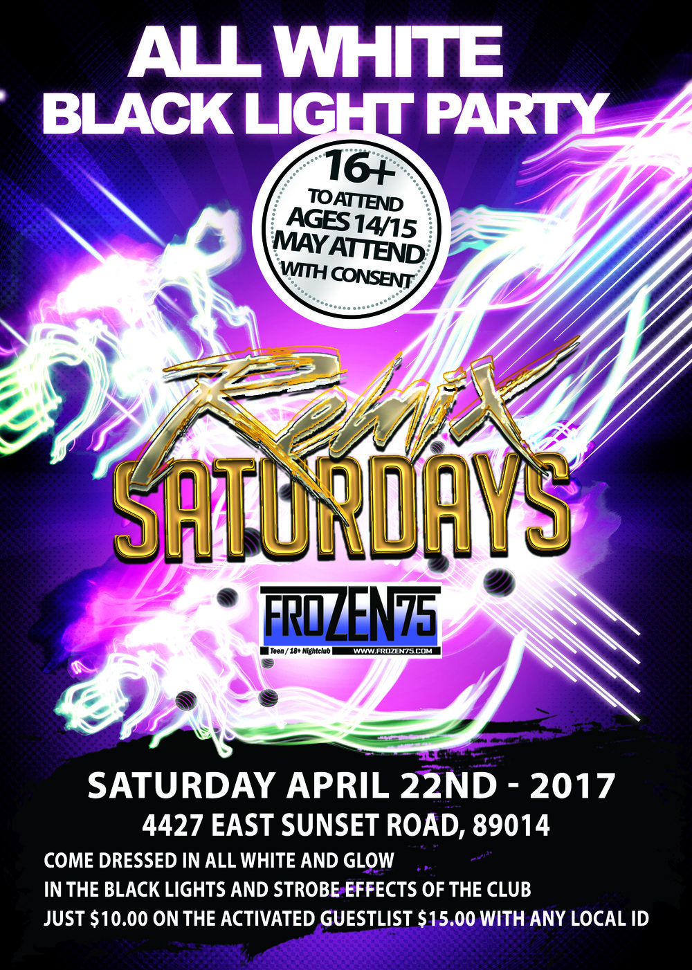 FroZEN75_REMIX SATURDAYS_All White, Black Light Partyt hosted by Yami_4-22-2017_FRONT.jpg