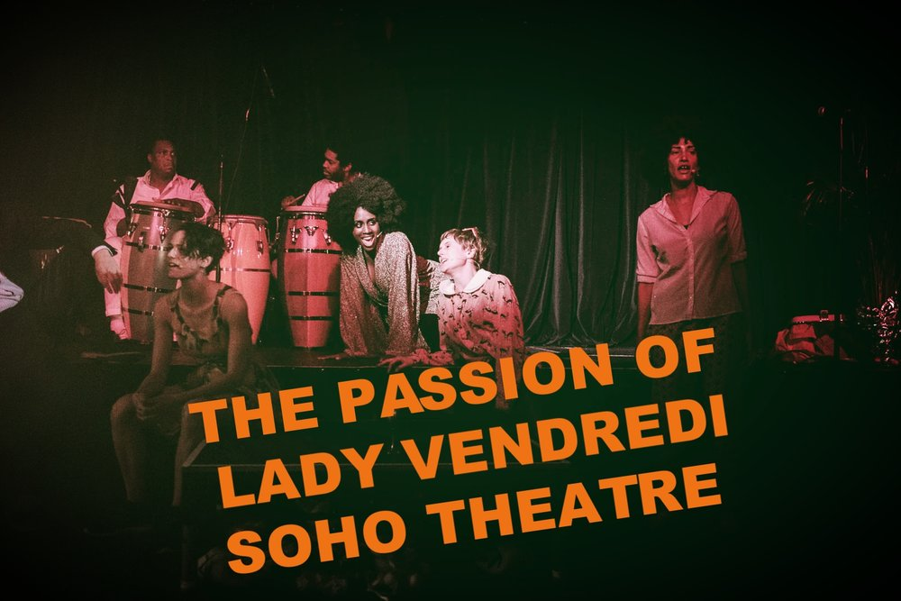 The Passion of Lady Vendredi