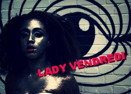 LADY VENDREDI