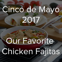 cinco-de-mayo-2017-chicken-fajitas.png