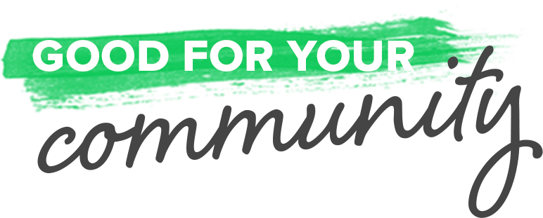 GoodForYourCommunity.png