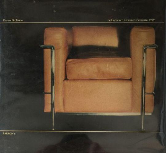 Le Corbusier, Diseñador: Muebles, 1929 por Renato De Fusco (Primera Edición) 1977 -