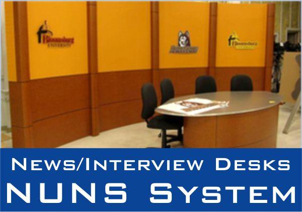 News/ Interview Desks NUNS System
