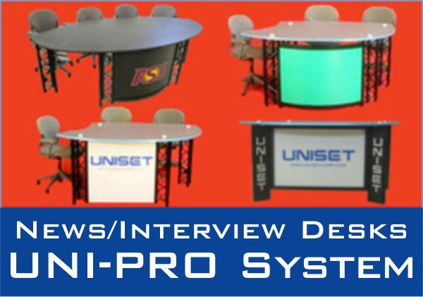 News/Interview Desks UNI-PRO System