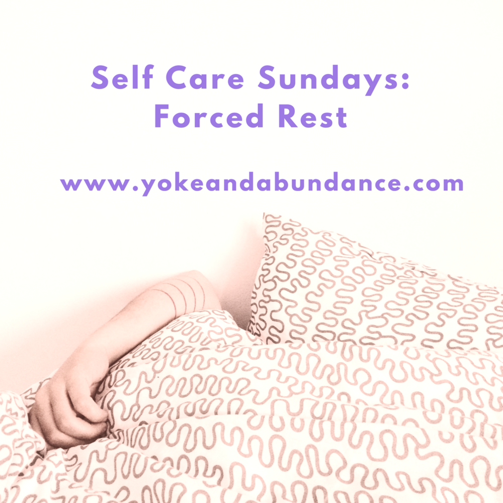Self Care Sundays: Forced Rest.png