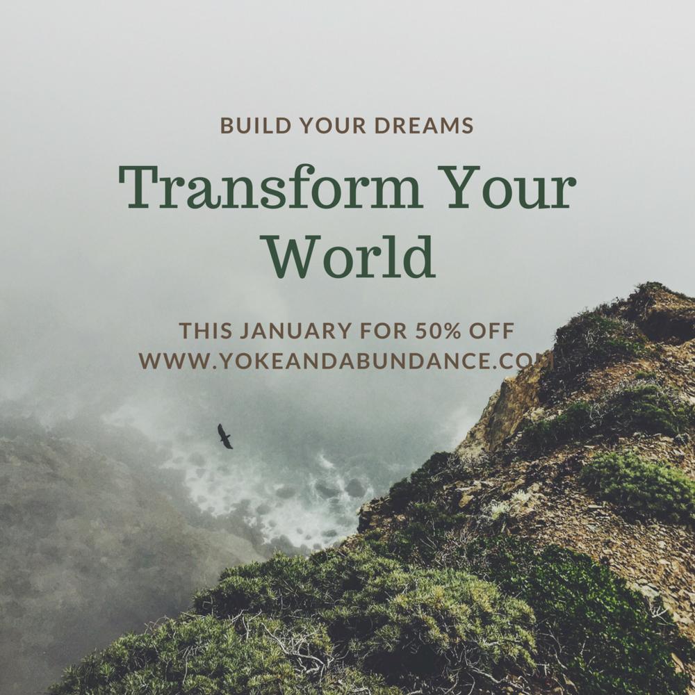 Build Your Dreams: Transform your World