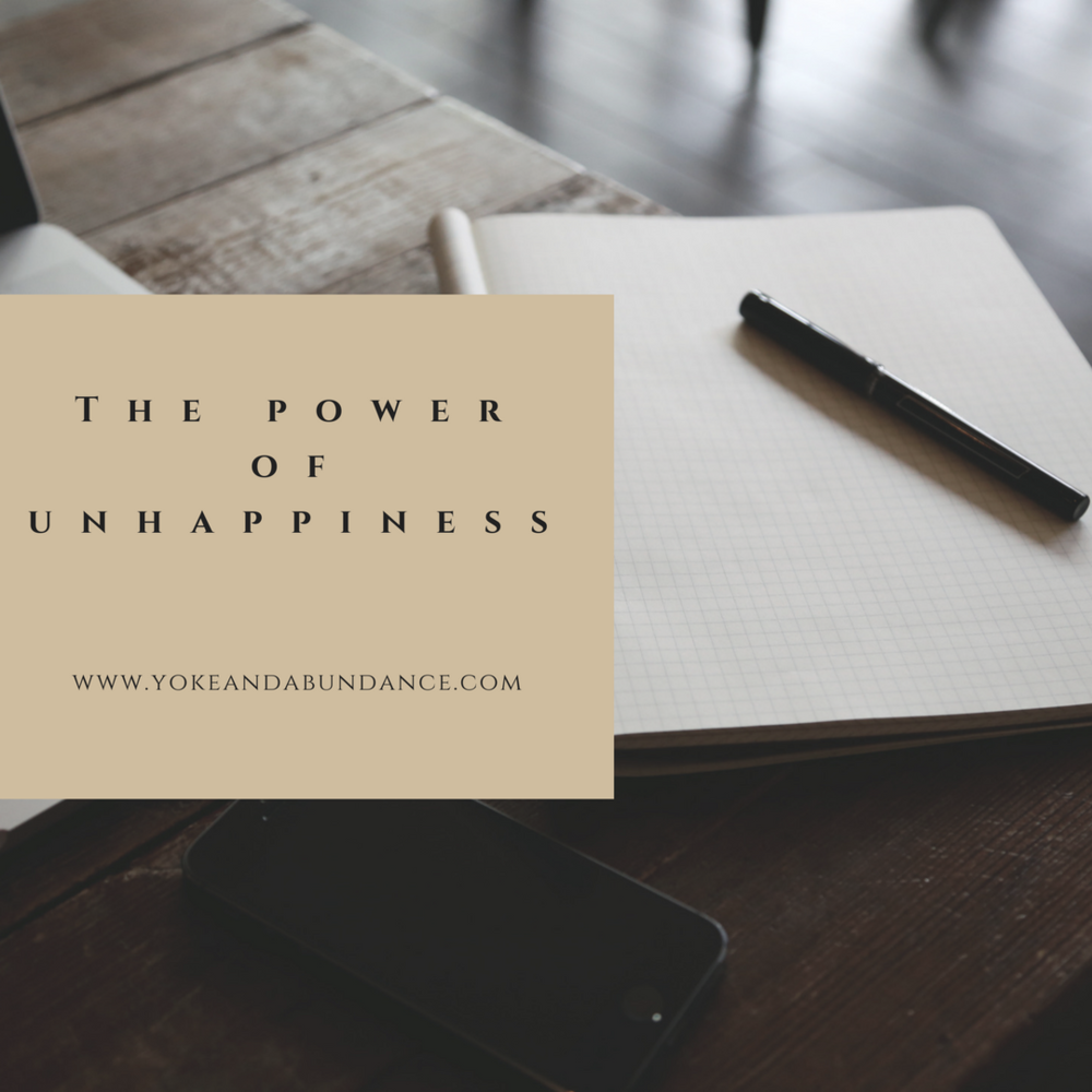 The Power of Unhappiness