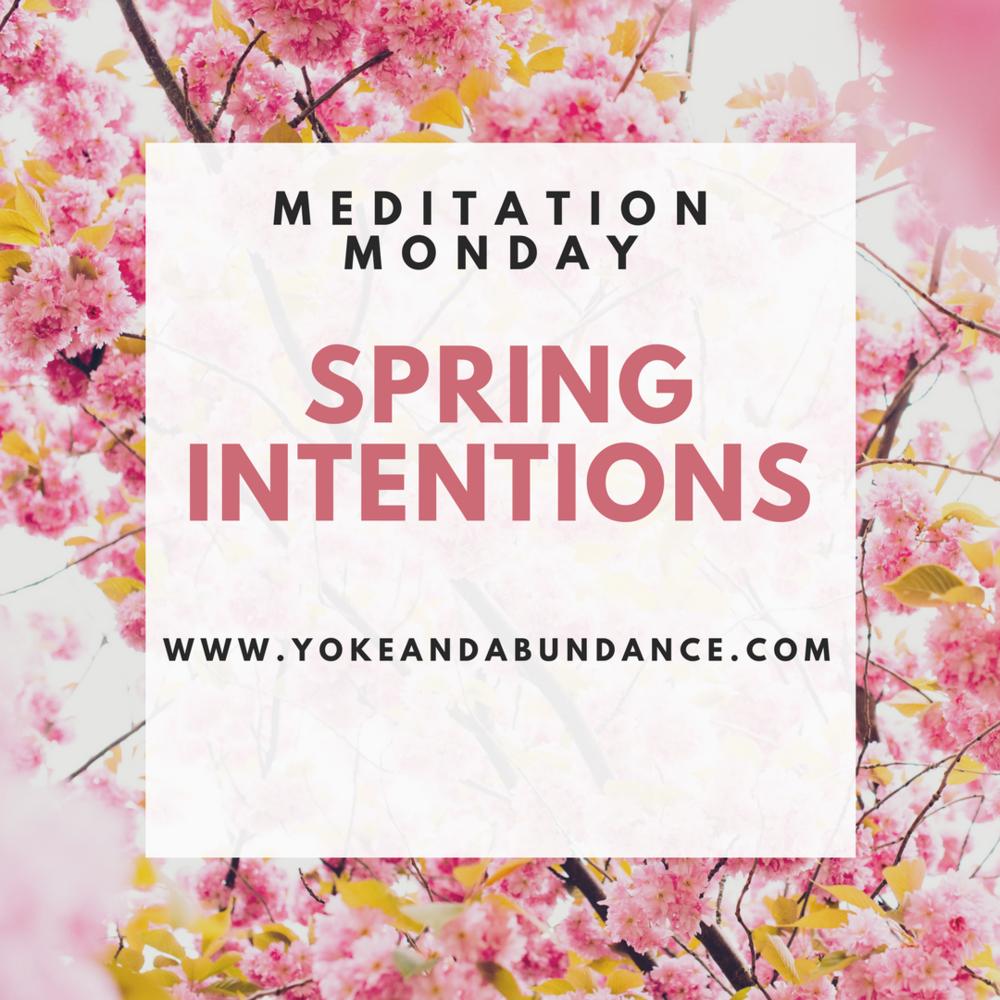 Spring Intentions Meditation