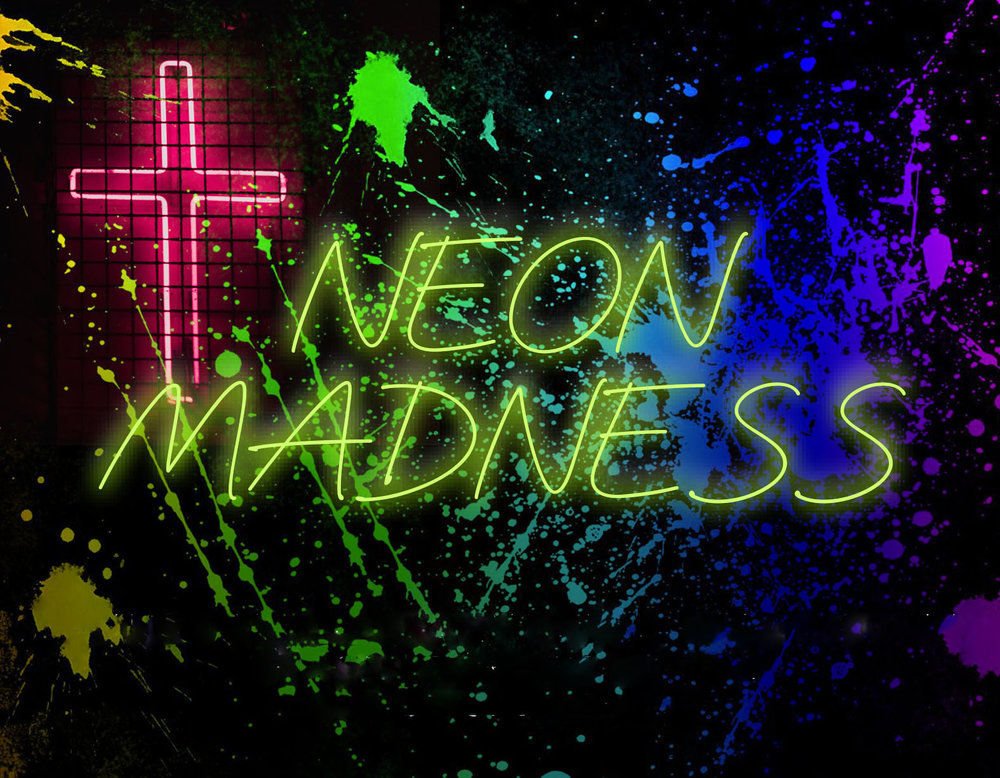 neon madness no text.jpg
