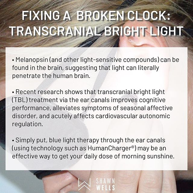"Besides natural sunlight and bright light therapy, which I've previously discussed, transcranial bright light treatment appears to be another effective modality to fix a broken clock. Personally, I have used the HumanCharger when I'm traveling, and I've found it a useful ""hack"" to help me keep my circadian rhythms aligned when traveling across time zones."