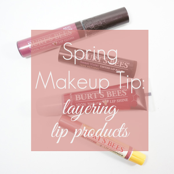 Spring Makeup Tip: How to layer lip products. #lipbalm #lipstick #lipgloss