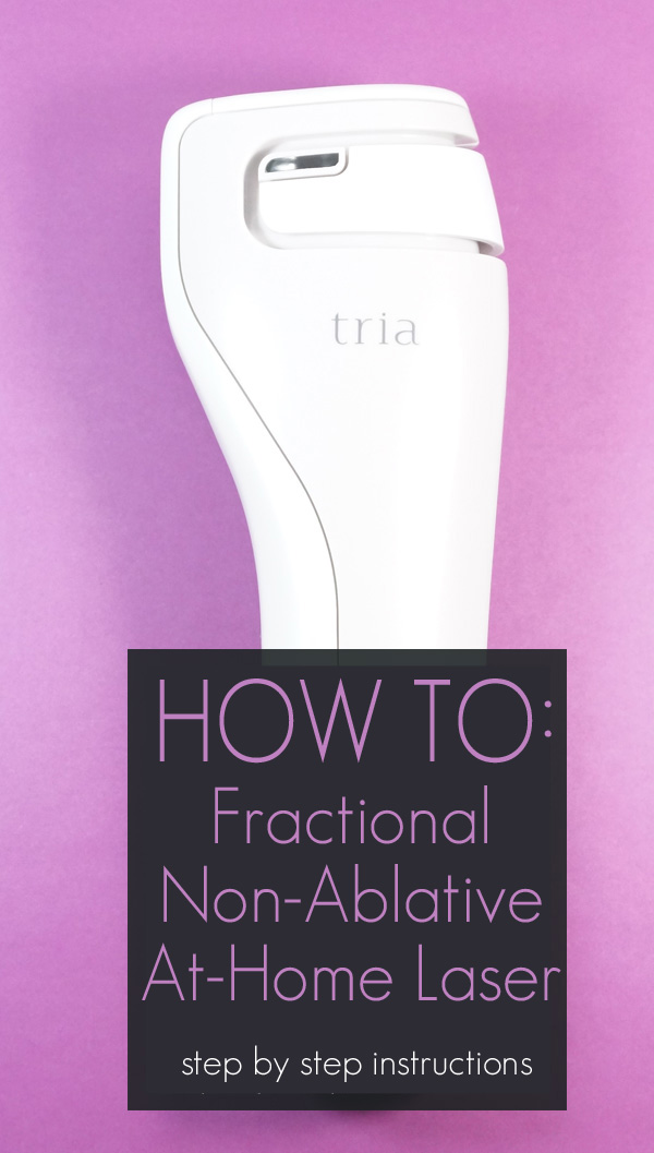 How to use the Tria Age-Defying Laser: A Step by Step Instructional Review with Before & After Photos