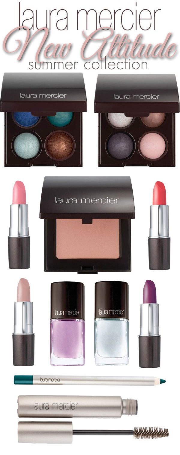 Summer 2014: Laura Mercier New Attitude Collection
