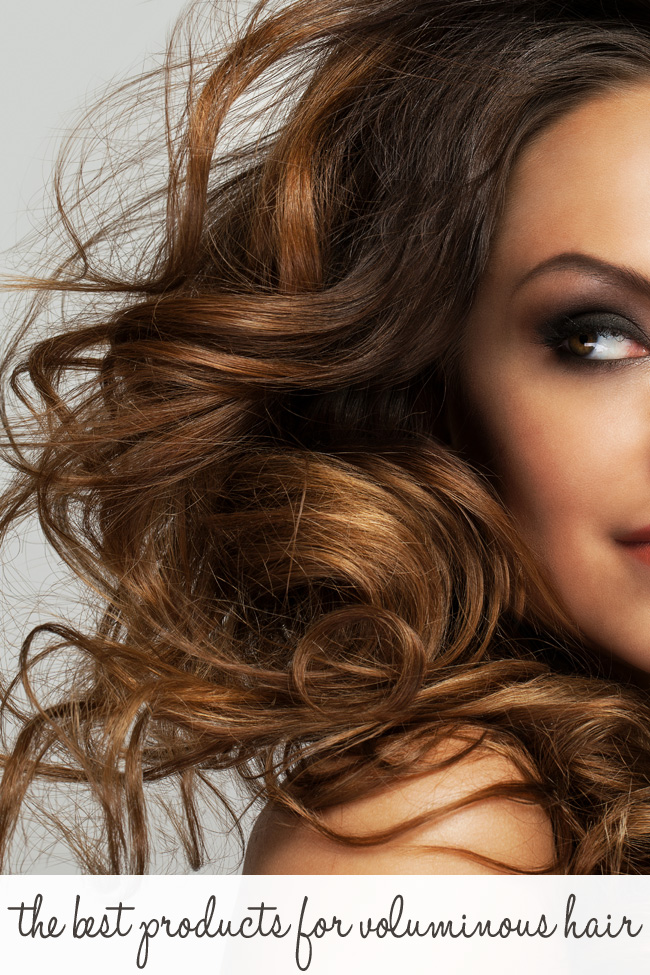 Big Hair Don't Care: The Best Products for Voluminous Hair.