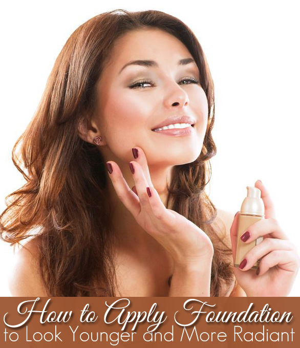 How to Apply Foundation to Look Younger and More Radiant