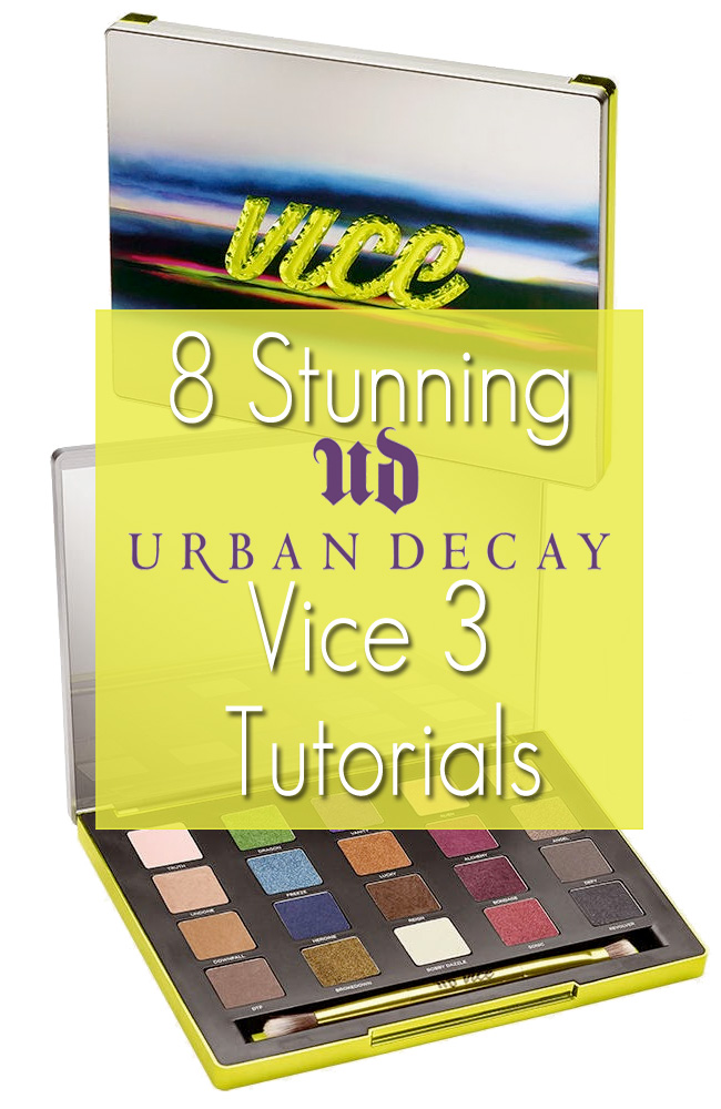 8 Urban Decay Vice 3 Tutorials