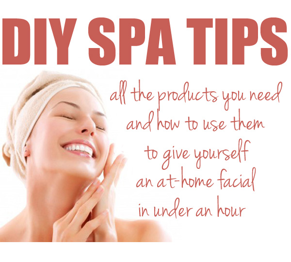 DIY At Home Spa Tips