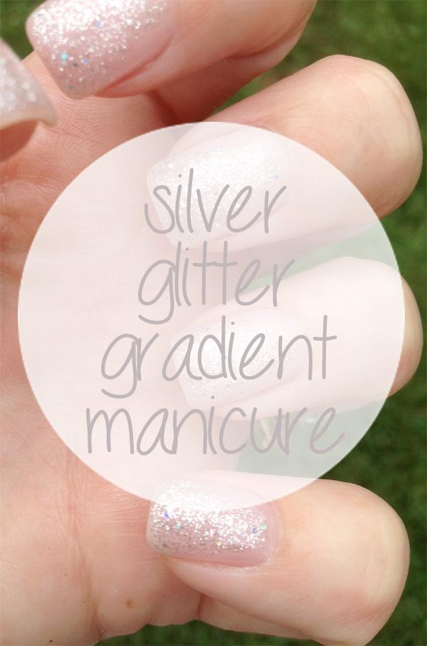 silver glitter gradient manicure