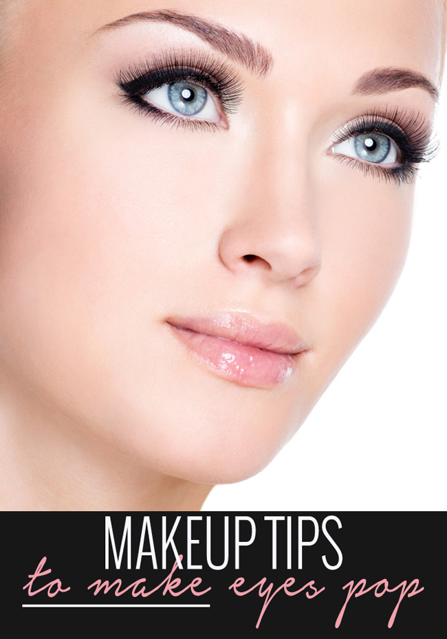 Makeup Tips to Make Eyes Pop