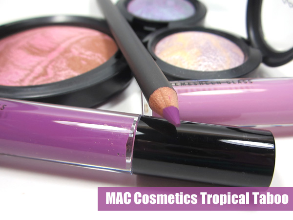 MAC Tropical Taboo Photos & Review