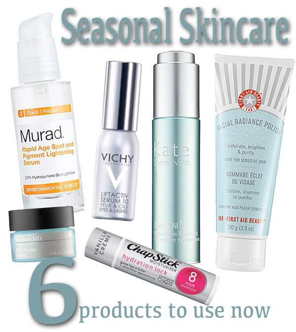 Seasonal Skincare: 6 Products to Use Now