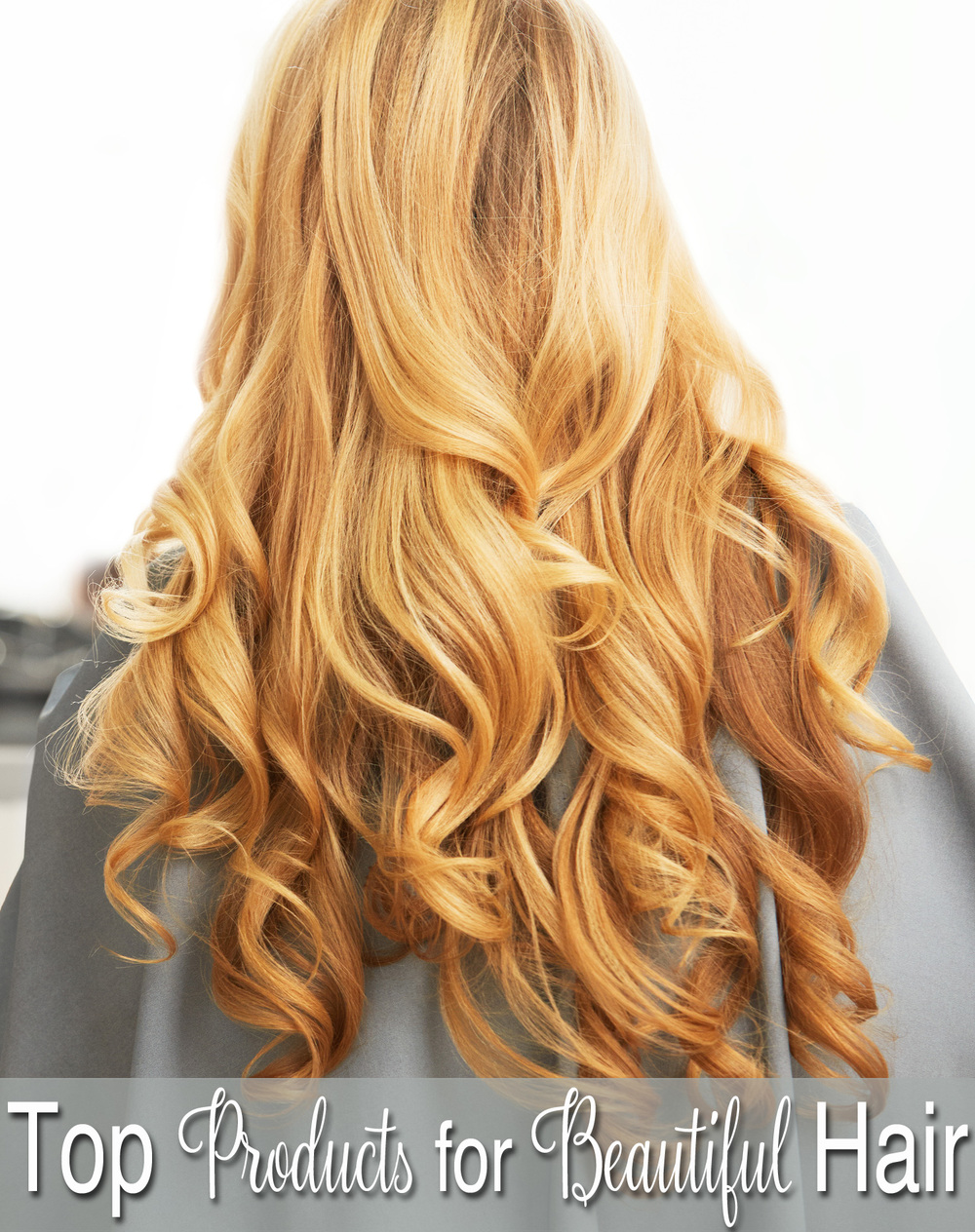 Top Hair Products for Beautiful Hair