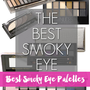 Best Smoky Eye Palettes
