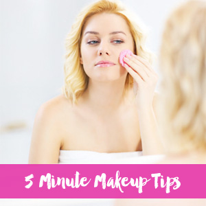 Easy 5 Minute Makeup Tips + Tricks