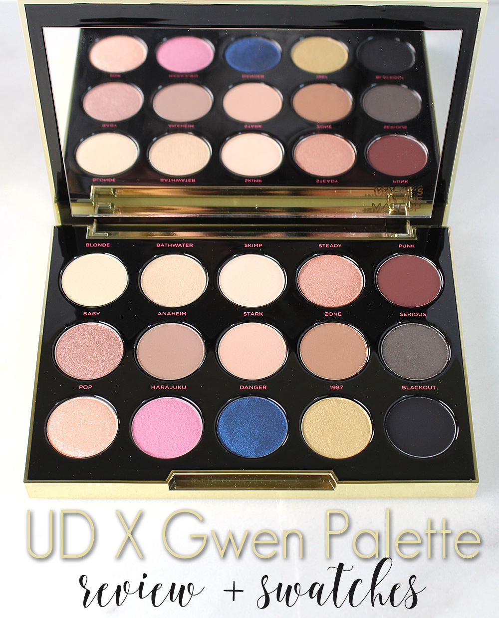 UD| Gwen Stefani Eyeshadow Palette : Review + Swatches