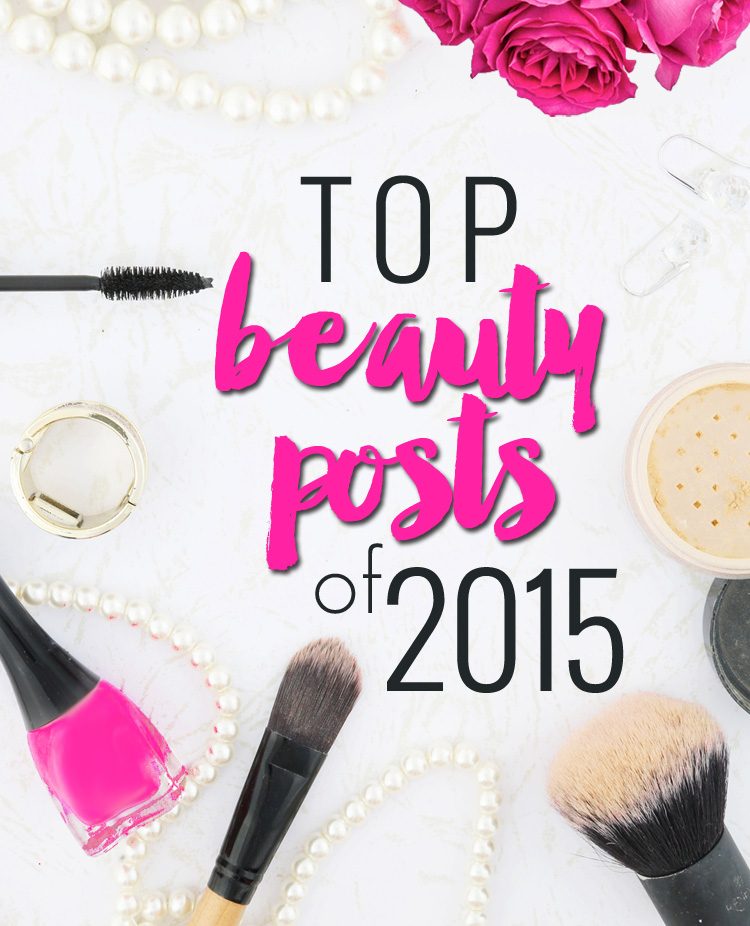 Top Beauty Posts of 2015