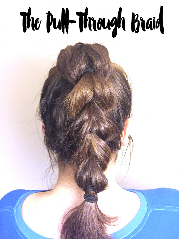 The Pull-Through Braid