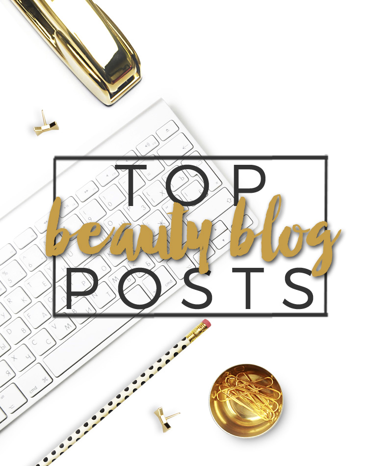 Top 10 Beauty Blog Posts
