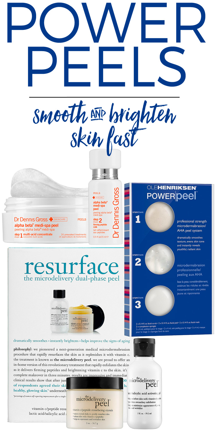 Power Peels to Smooth & Brighten Skin Fast