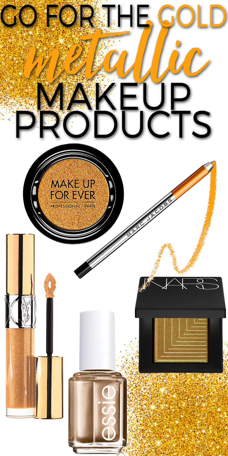 Go for the Gold with these Hot Metallic Makeup Products