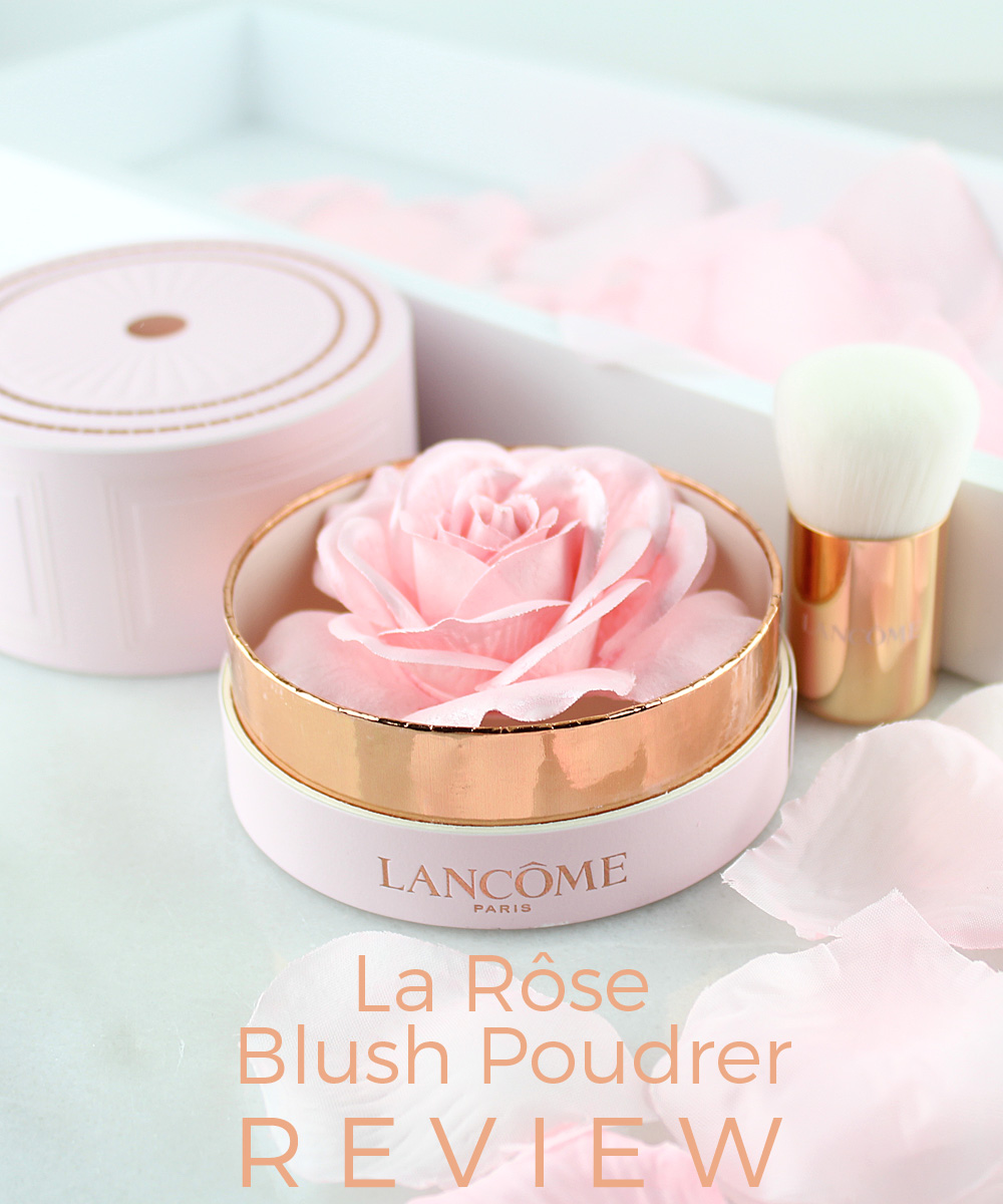 Lancôme La Rôse Blush Poudrer Review