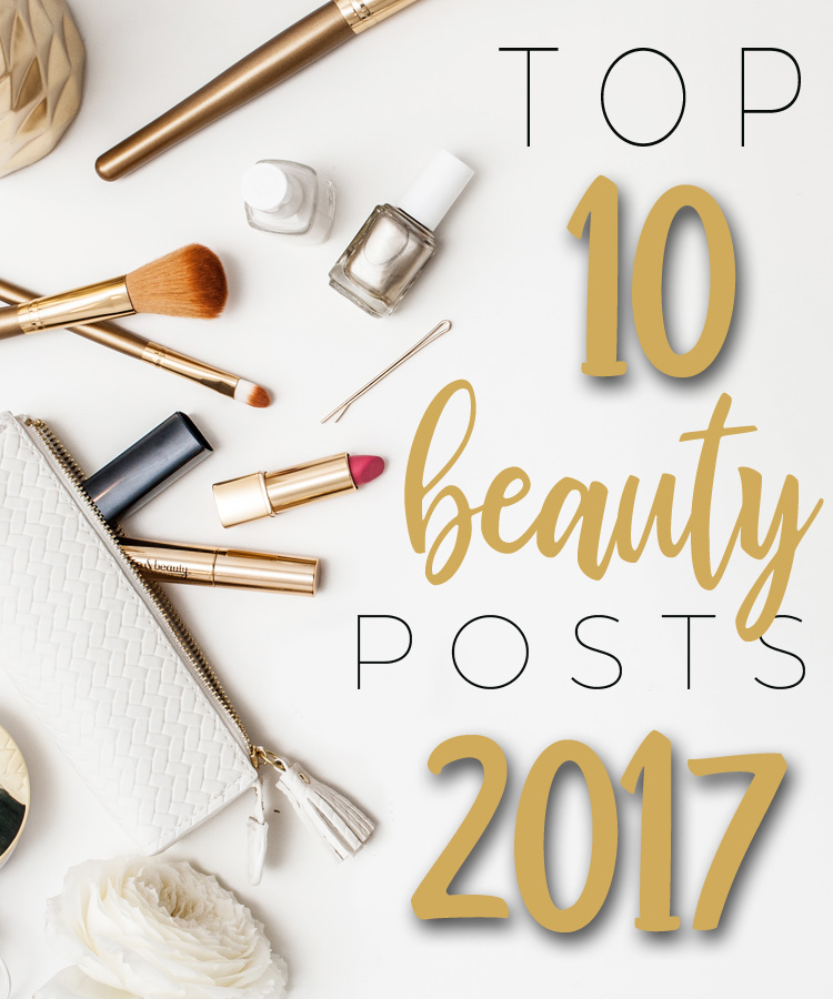 Top 10 Beauty Posts of 2017
