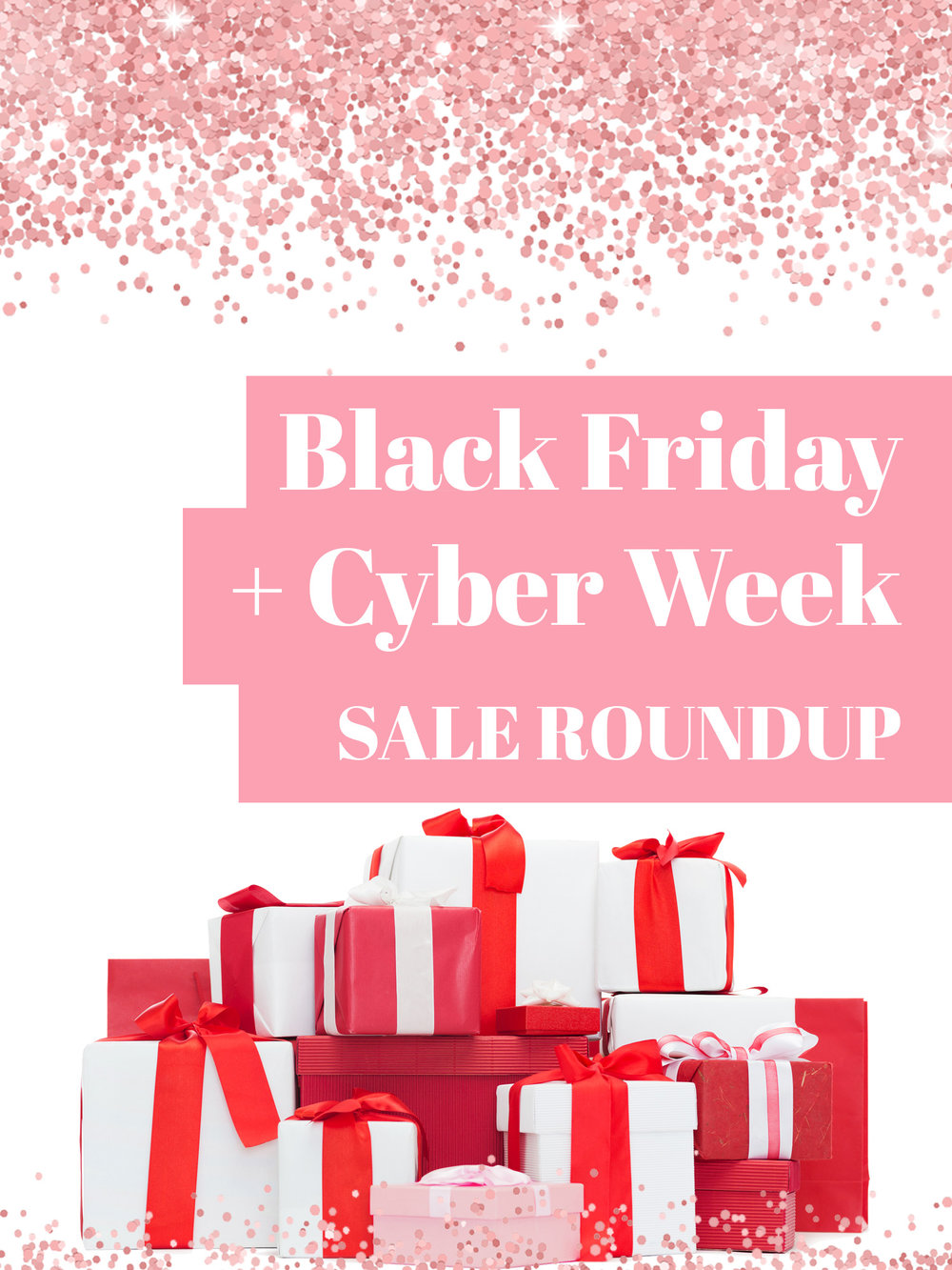 Black Friday + Cyber Week Sales - The Ultimate Roundup