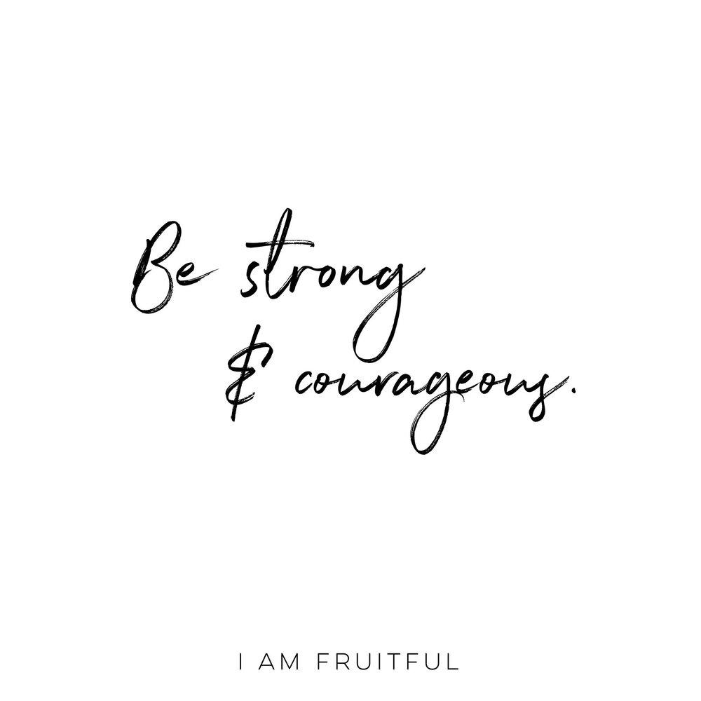 Strong & Courageous by Jill Fischetti