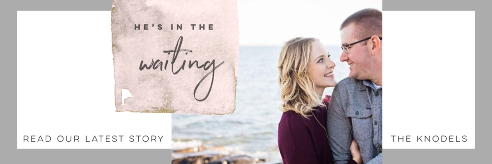 He's in the waiting by Kelsey Knodel