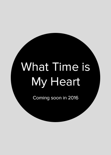 What Time is My Heart