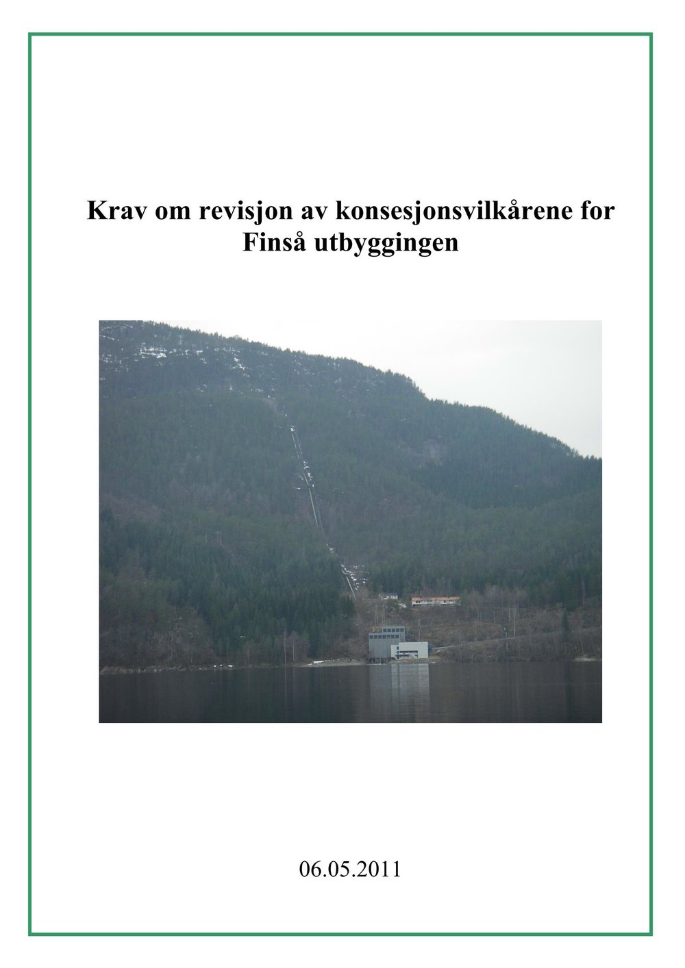 Revisjon av konsesjonsvilkårene for Finså utbyggingen